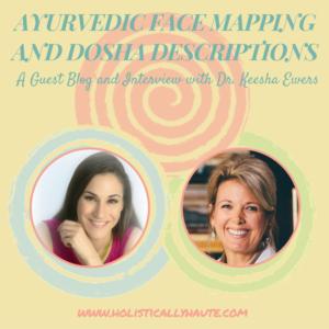 Ayurvedic Face Mapping and Dosha Descriptions
