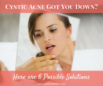Cystic Acne Got You Down-