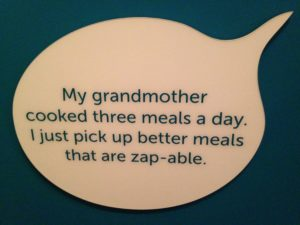 "A quote from the ""Food: Transforming the American Table 1950-2000"" exhibit at the Smithsonian Museum of American History."