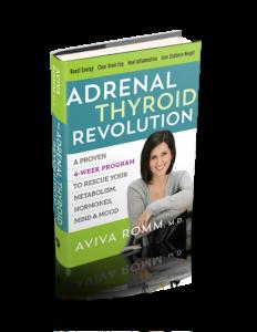 The Adrenal Thyroid Revolution by Dr. Aviva Romm