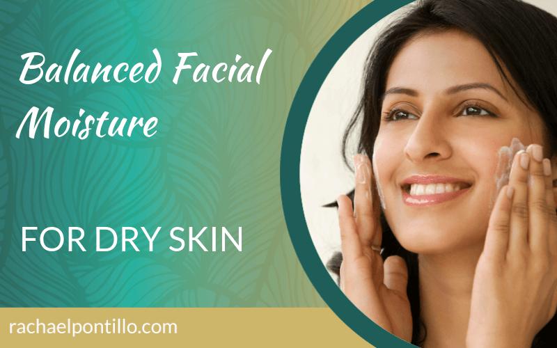 Balanced Facial Moisture for Dry Skin