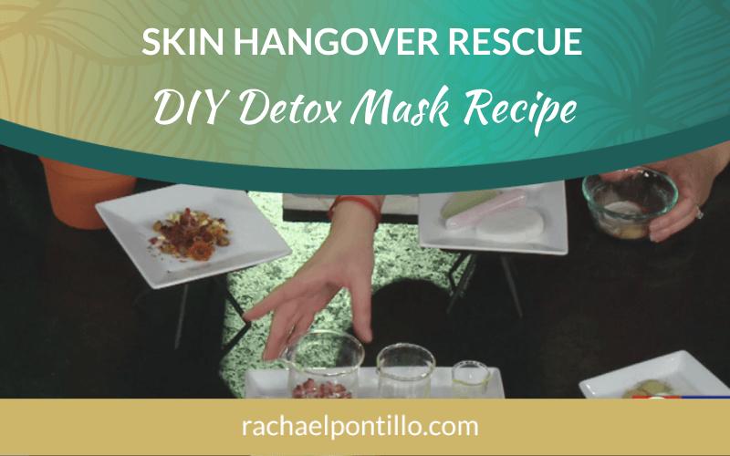 Skin Hangover Rescue DIY Skin Detox Face Mask Recipe
