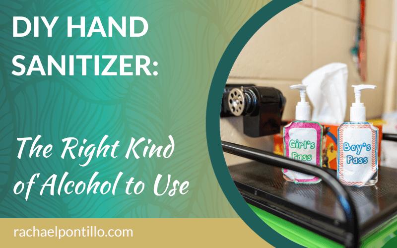 DIY Hand Sanitizer: The Right Kind of Alcohol to Use