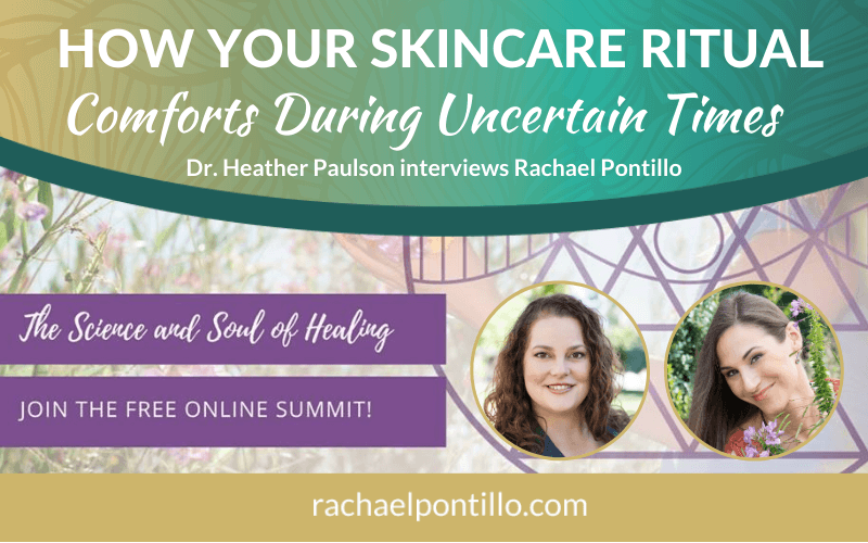 How Your Skincare Ritual Comforts During Times of Uncertainty